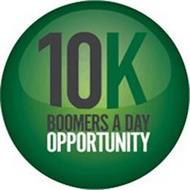 10K BOOMERS A DAY OPPORTUNITY