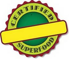 CERTIFIED SUPERFOOD