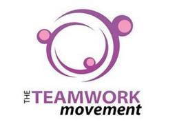 THE TEAMWORK MOVEMENT