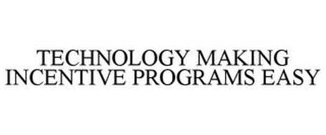 TECHNOLOGY MAKING INCENTIVE PROGRAMS EASY