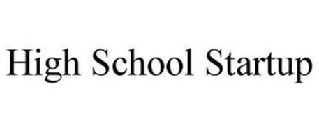 HIGH SCHOOL STARTUP