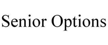SENIOR OPTIONS