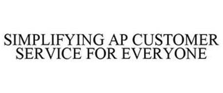 SIMPLIFYING AP CUSTOMER SERVICE FOR EVERYONE