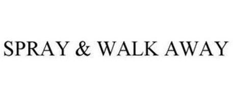 SPRAY & WALK AWAY