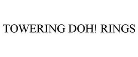 TOWERING DOH! RINGS