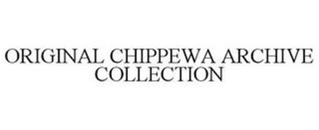 ORIGINAL CHIPPEWA ARCHIVE COLLECTION