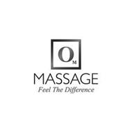 O M MASSAGE FEEL THE DIFFERENCE