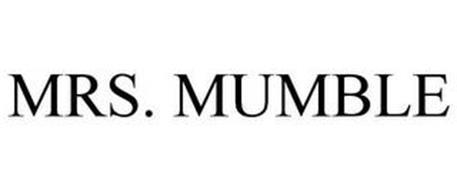 MRS. MUMBLE