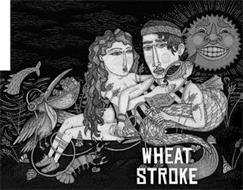 WHEAT STROKE