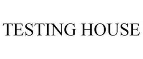 TESTING HOUSE