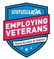 COMFORT SYSTEMS USA EMPLOYING VETERANS HIRING VETERANS AT COMFORT