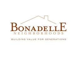 BONADELLE NEIGHBORHOODS BUILDING VALUE FOR GENERATIONS