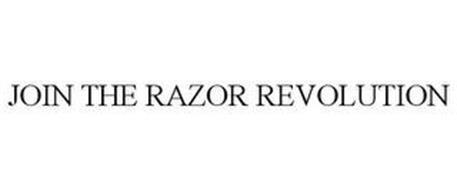 JOIN THE RAZOR REVOLUTION