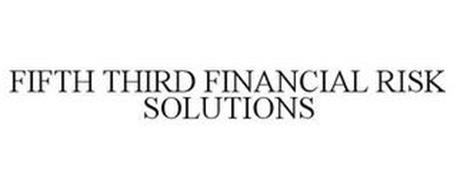 FIFTH THIRD FINANCIAL RISK SOLUTIONS