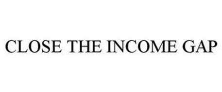 CLOSE THE INCOME GAP