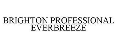 BRIGHTON PROFESSIONAL EVERBREEZE