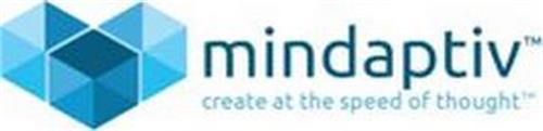 MINDAPTIV CREATE AT THE SPEED OF THOUGHT