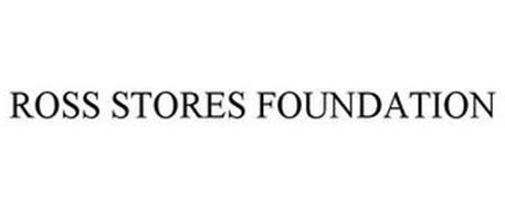 ROSS STORES FOUNDATION