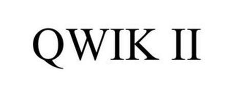 QWIK II