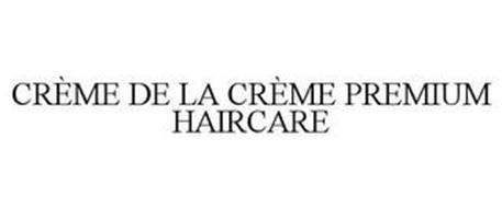 CRÈME DE LA CRÈME PREMIUM HAIRCARE