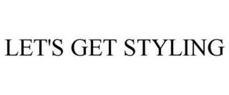 LET'S GET STYLING