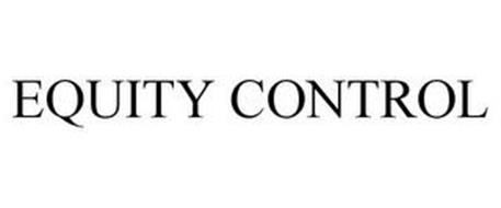 EQUITY CONTROL