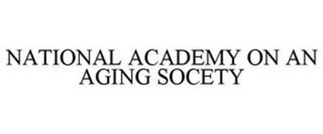 NATIONAL ACADEMY ON AN AGING SOCIETY