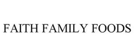 FAITH FAMILY FOODS