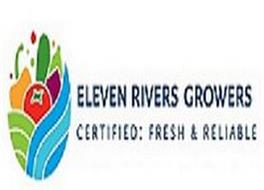 ELEVEN RIVERS GROWERS CERTIFIED: FRESH & RELIABLE
