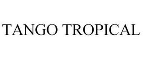TANGO TROPICAL