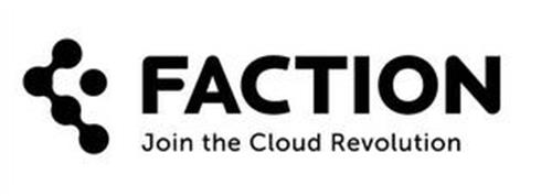 FACTION JOIN THE CLOUD REVOLUTION