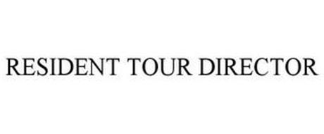 RESIDENT TOUR DIRECTOR