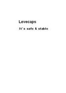 LEVECAPS IT'S SAFE & STABLE