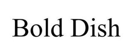 BOLD DISH