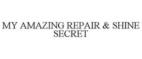 MY AMAZING REPAIR & SHINE SECRET