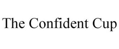 THE CONFIDENT CUP