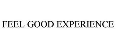 FEEL GOOD EXPERIENCE
