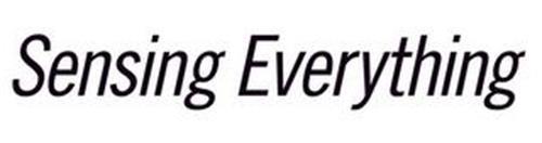 SENSING EVERYTHING