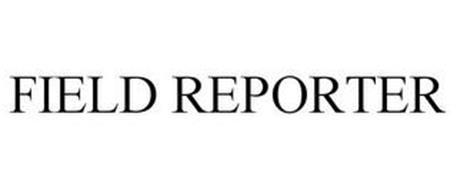 FIELD REPORTER