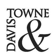 DAVIS & TOWNE