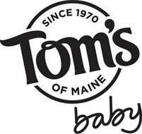 SINCE 1970 TOM'S OF MAINE BABY