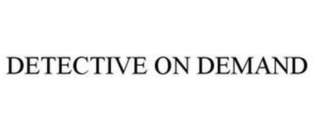 DETECTIVE ON DEMAND
