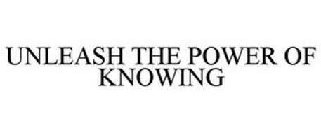 UNLEASH THE POWER OF KNOWING