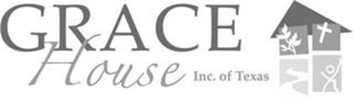 GRACE HOUSE INC. OF TEXAS