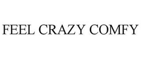 FEEL CRAZY COMFY
