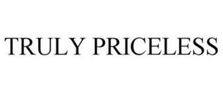 TRULY PRICELESS