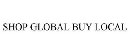 SHOP GLOBAL BUY LOCAL
