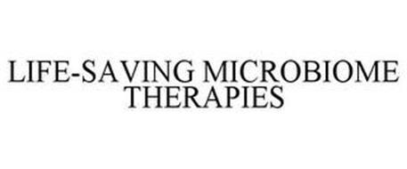 LIFE-SAVING MICROBIOME THERAPIES