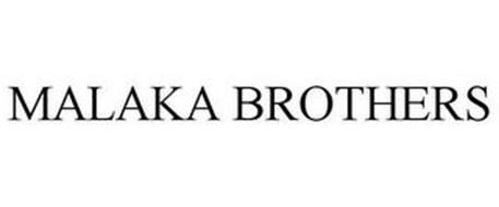 MALAKA BROTHERS