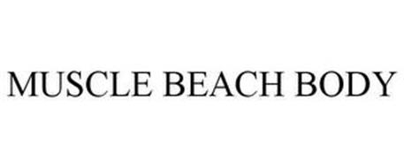 MUSCLE BEACH BODY